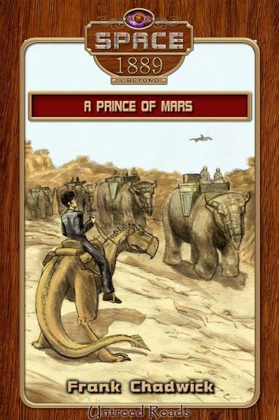 A Prince of Mars: Space: 1889 & Beyond #5