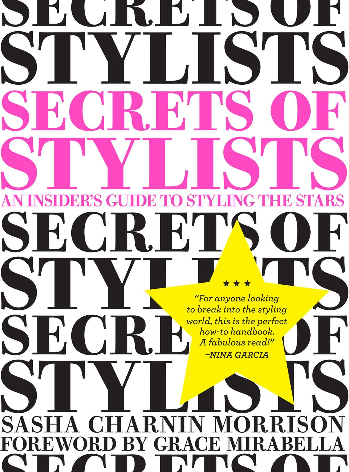 Secrets of Stylists pb By: Sasha Charnin Morrison
