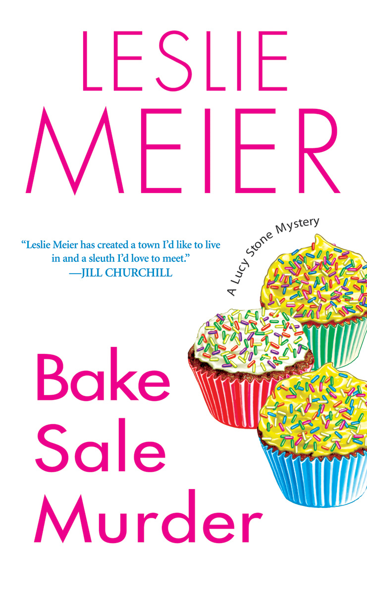 Bake Sale Murder By: Leslie Meier