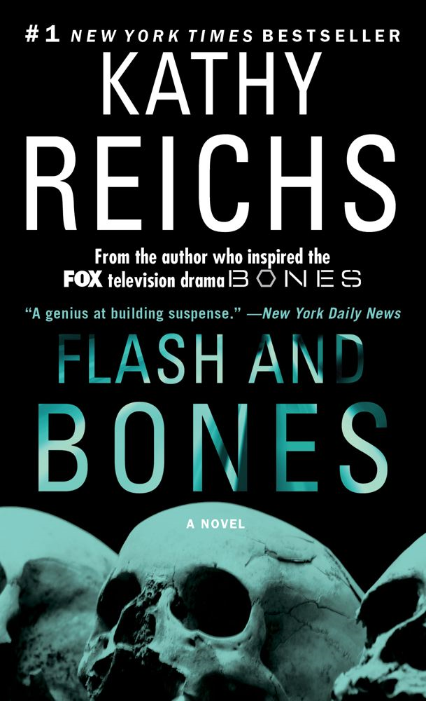 Flash and Bones By: Kathy Reichs