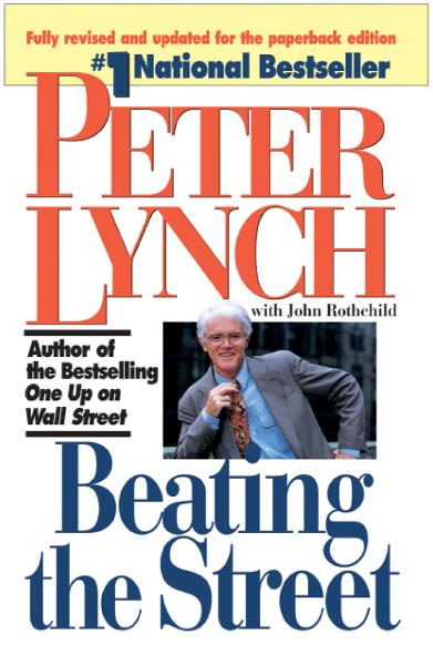 Beating the Street By: Peter Lynch