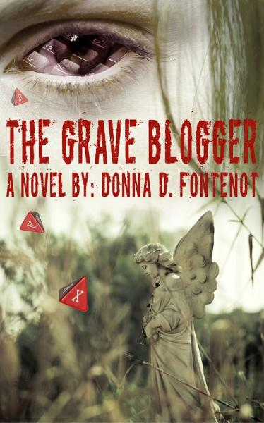 The Grave Blogger By: Donna Fontenot