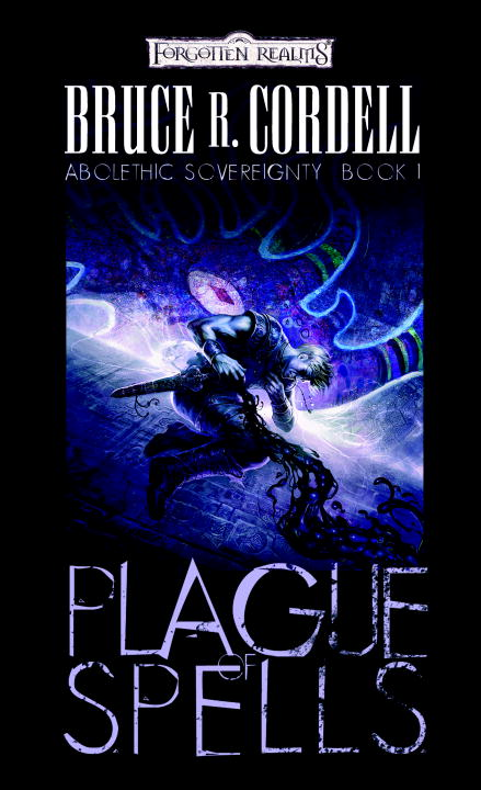 Plague of Spells By: Bruce R. Cordell