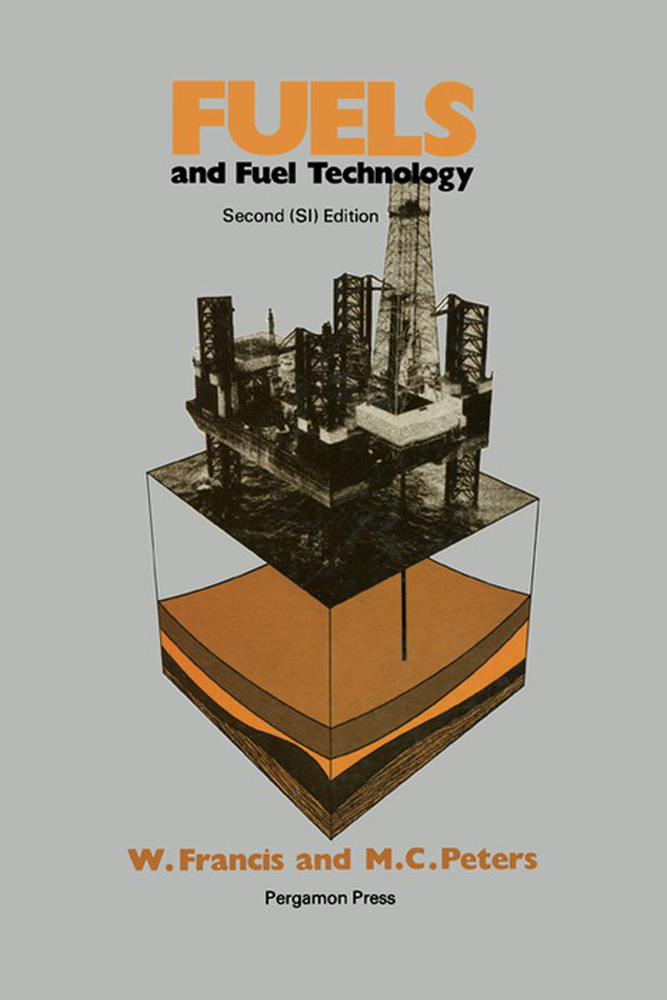 Fuels and Fuel Technology A Summarized Manual