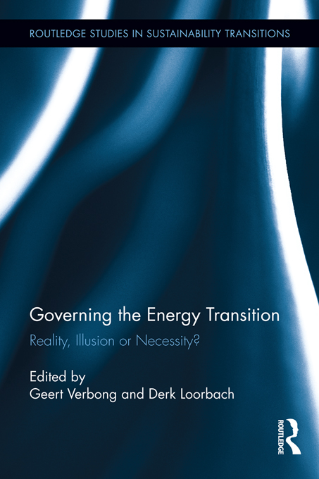 Governing the Energy Transition Reality, Illusion or Necessity?