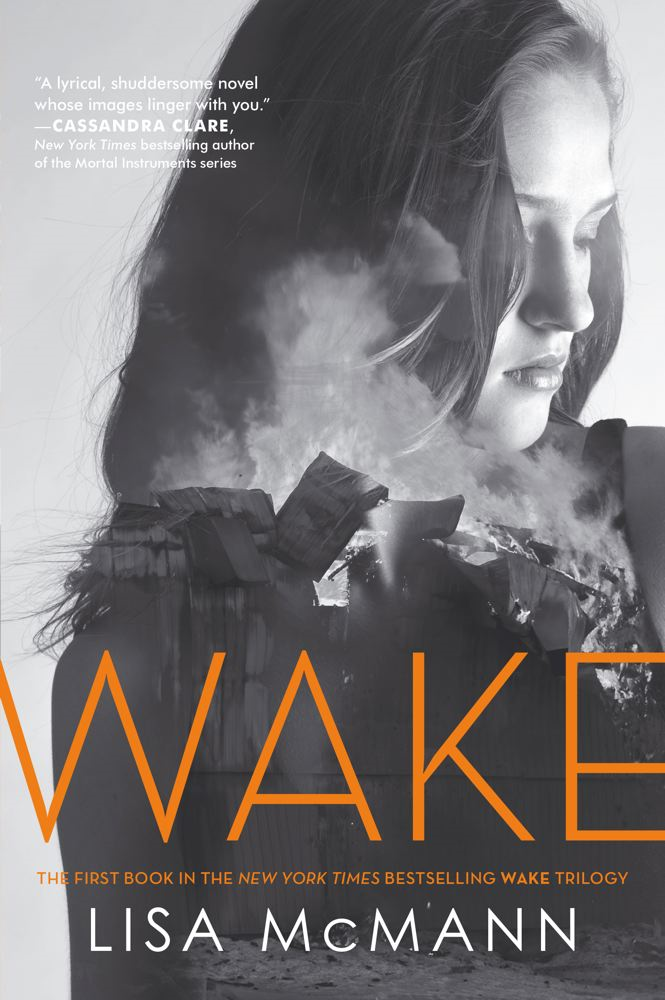 Wake By: Lisa McMann