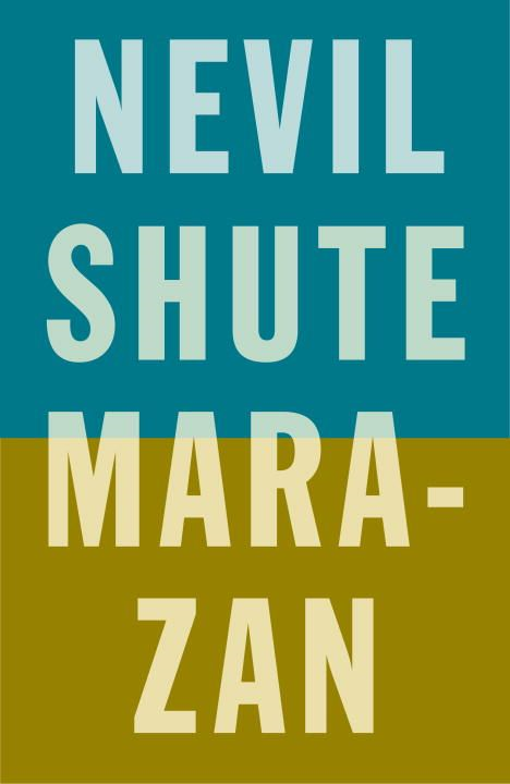 Marazan By: Nevil Shute