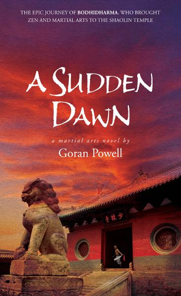 A Sudden Dawn By: Goran Powell