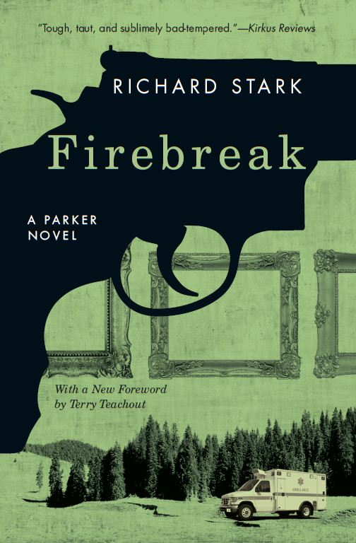 Firebreak By: Richard Stark