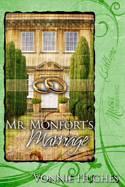 Mr. Monfort's Marriage