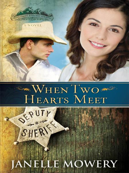 When Two Hearts Meet By: Janelle Mowery