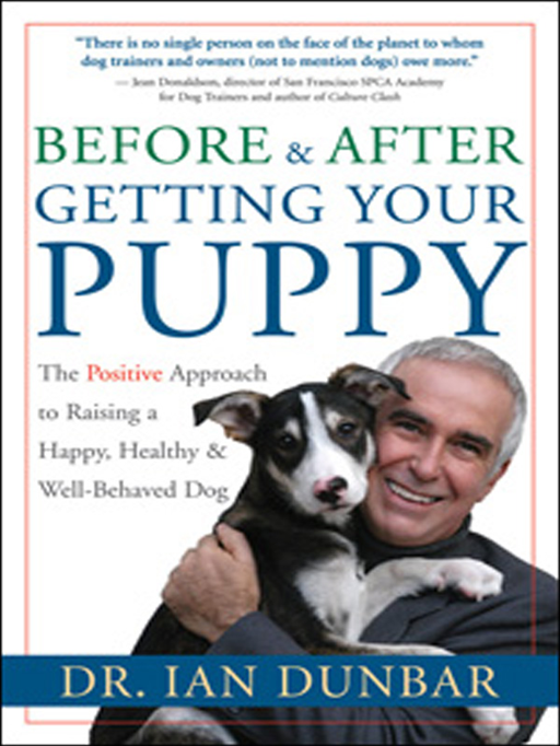 Before & After Getting Your Puppy By: Ian Dunbar