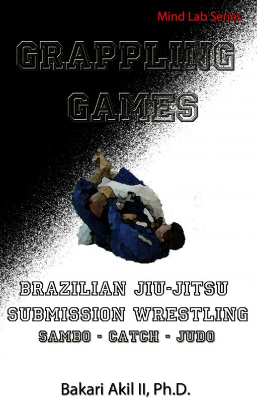 Grappling Games: For Brazilian JiuJitsu (BJJ) and Submission Wrestling