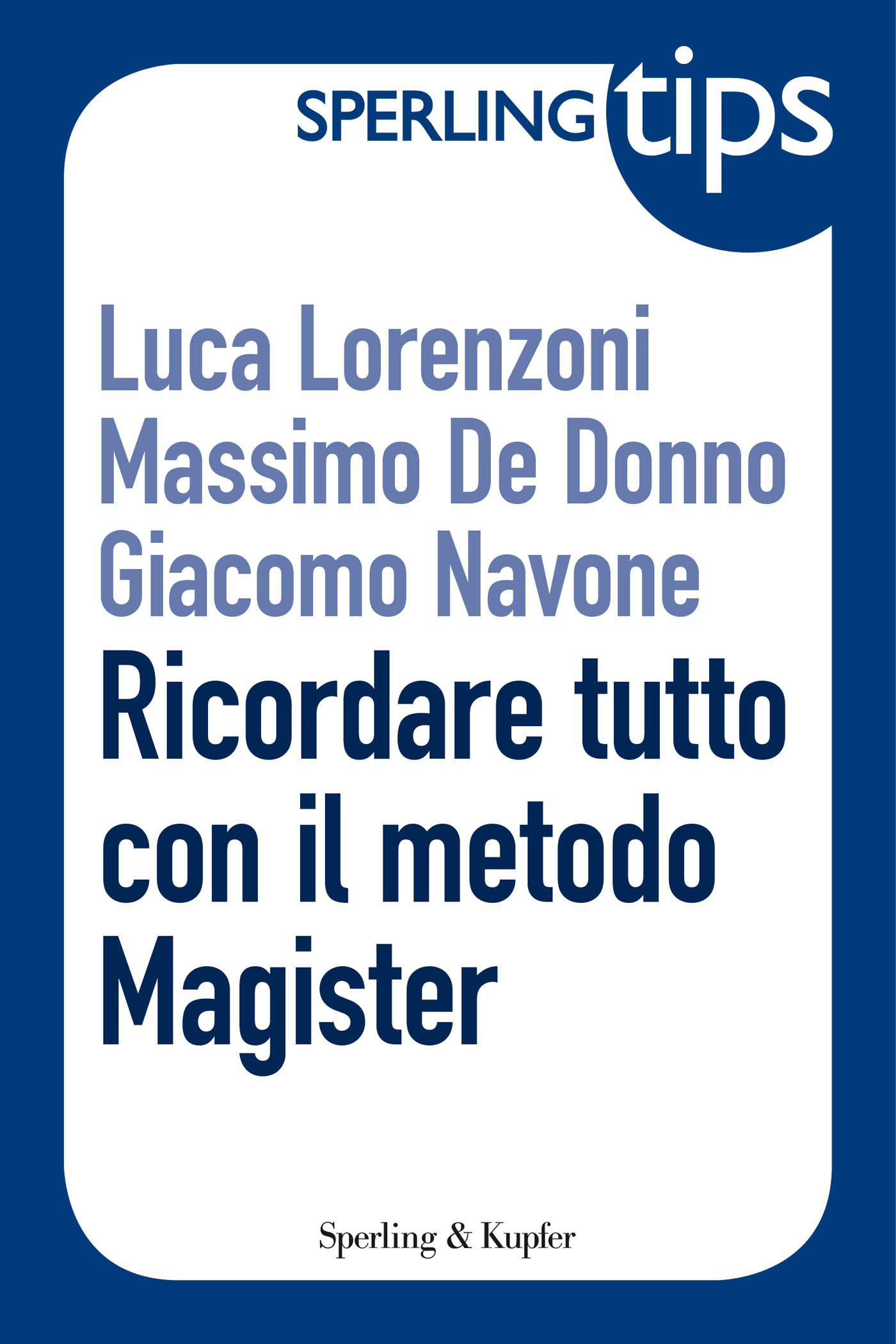Ricordare tutto con il metodo Magister - Sperling Tips