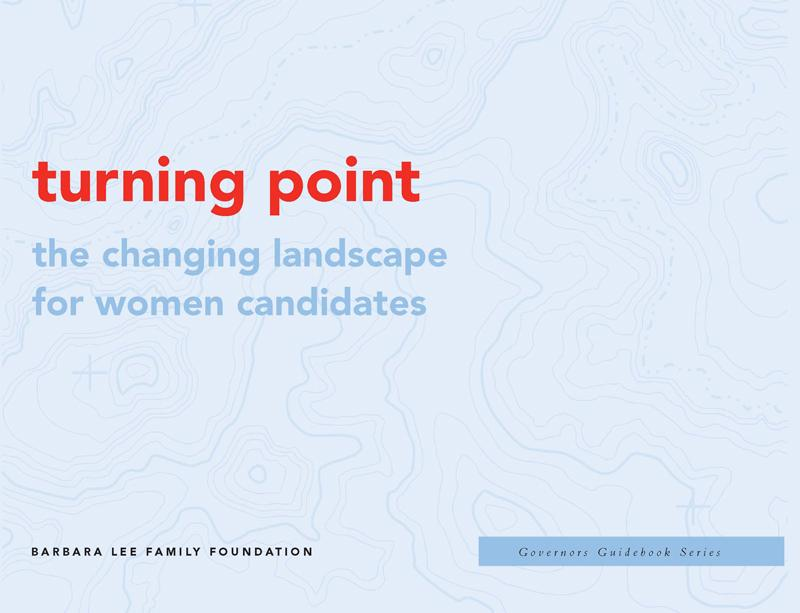 Turning Point: The Changing Landscape for Women Candidates