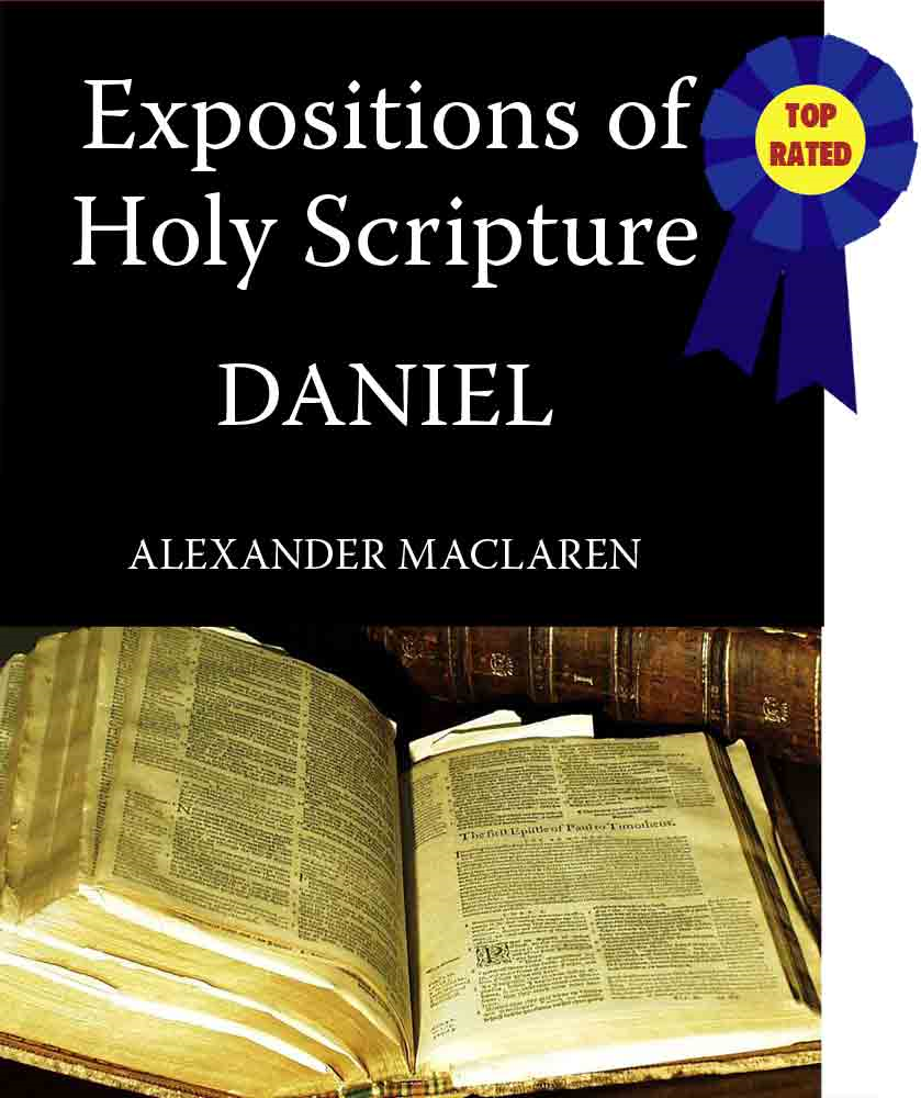 MacLaren's Expositions of Holy Scripture-The Book of Daniel