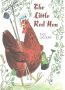The Little Red Hen By: Paul Galdone