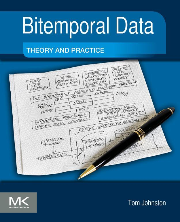 Bitemporal Data Theory and Practice