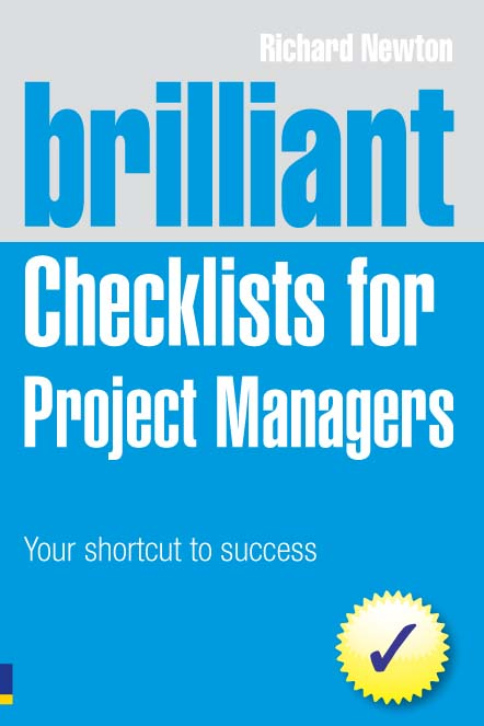 Brilliant Checklists for Project Managers Your Shortcut to Success