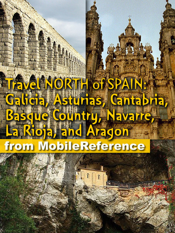 Travel Northern Spain By: MobileReference