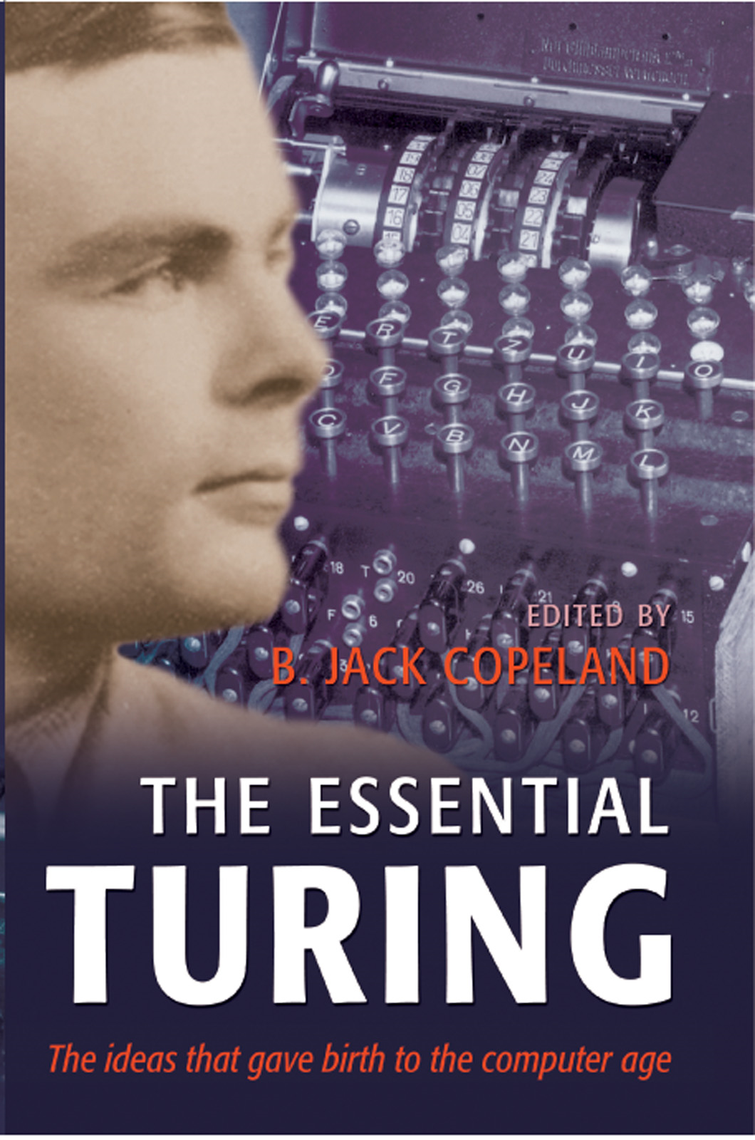 The Essential Turing By: