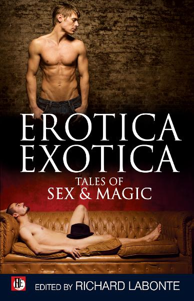 Erotica Exotica: Tales of Sex & Magic