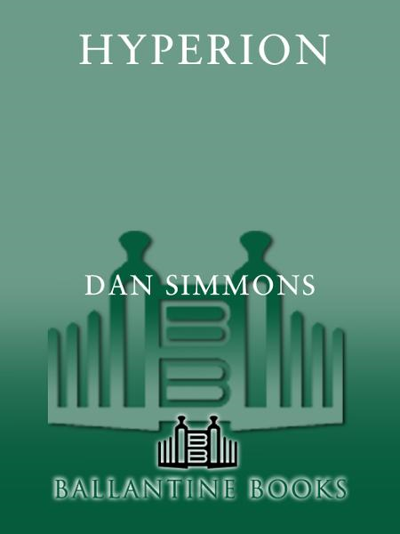 Hyperion By: Dan Simmons