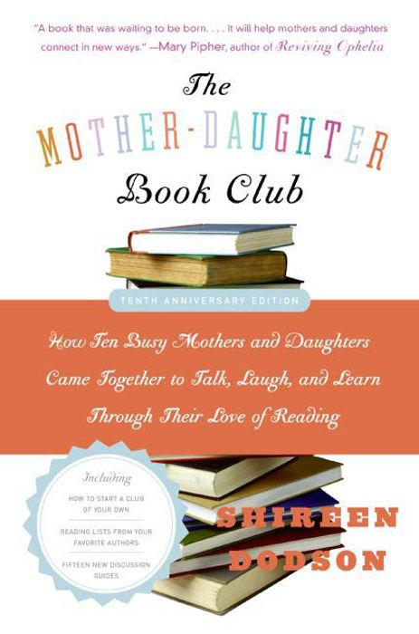 The Mother-Daughter Book Club Rev Ed. By: Shireen Dodson