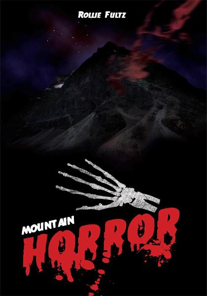 Mountain Horror By: Rollie Fultz