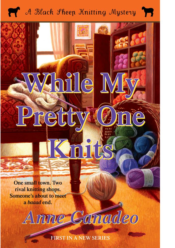 While My Pretty One Knits By: Anne Canadeo