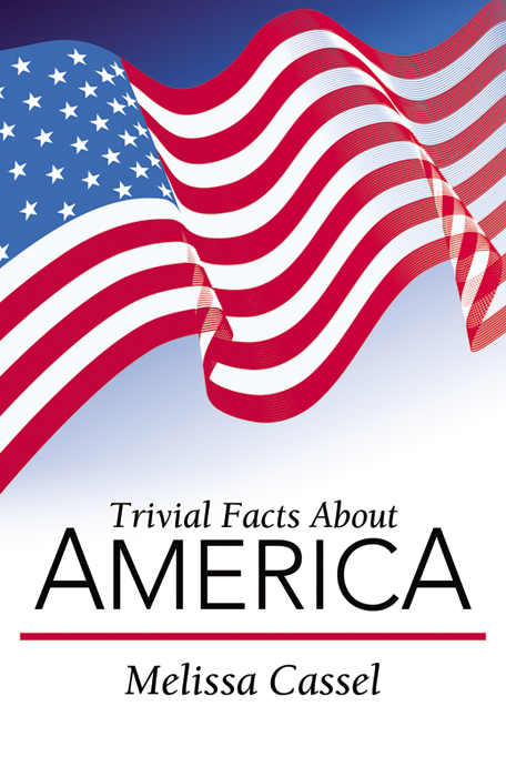 Trivial Facts About America