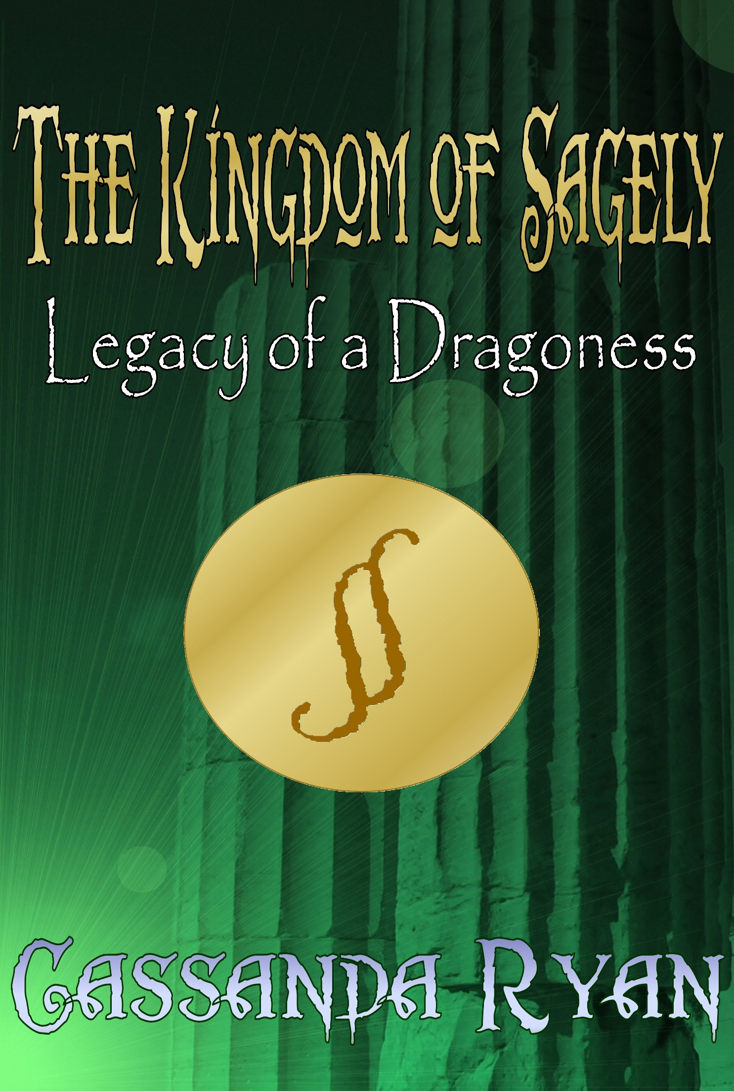 The Kingdom of Sagely: Legacy of a Dragoness