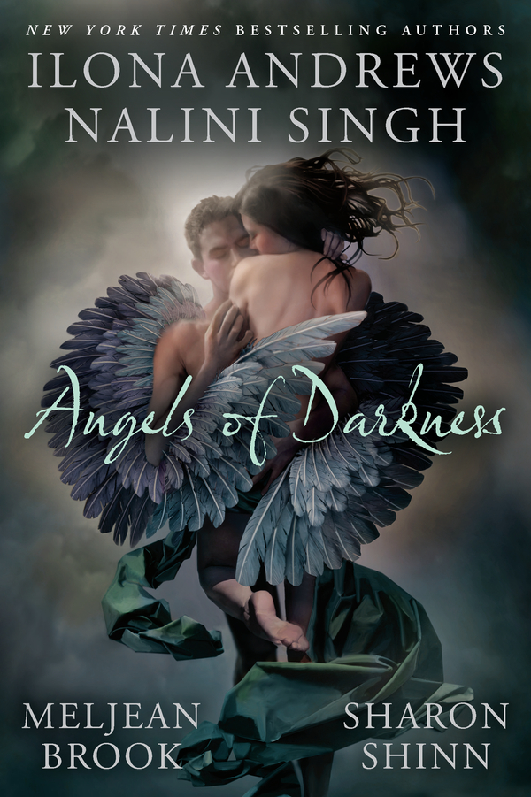 Angels of Darkness By: Ilona Andrews,Nalini Singh