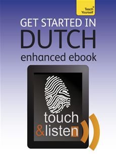 Get Started In Dutch (Kindle Enhanced Edition) Teach Yourself