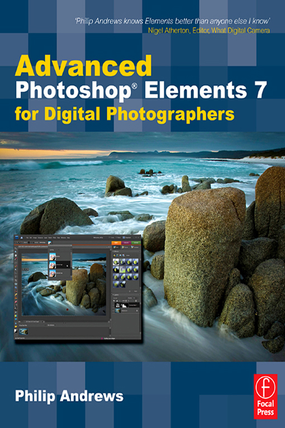 Advanced Photoshop Elements 7 for Digital Photographers Advanced Photoshop Elements 7 for Digital Photographers