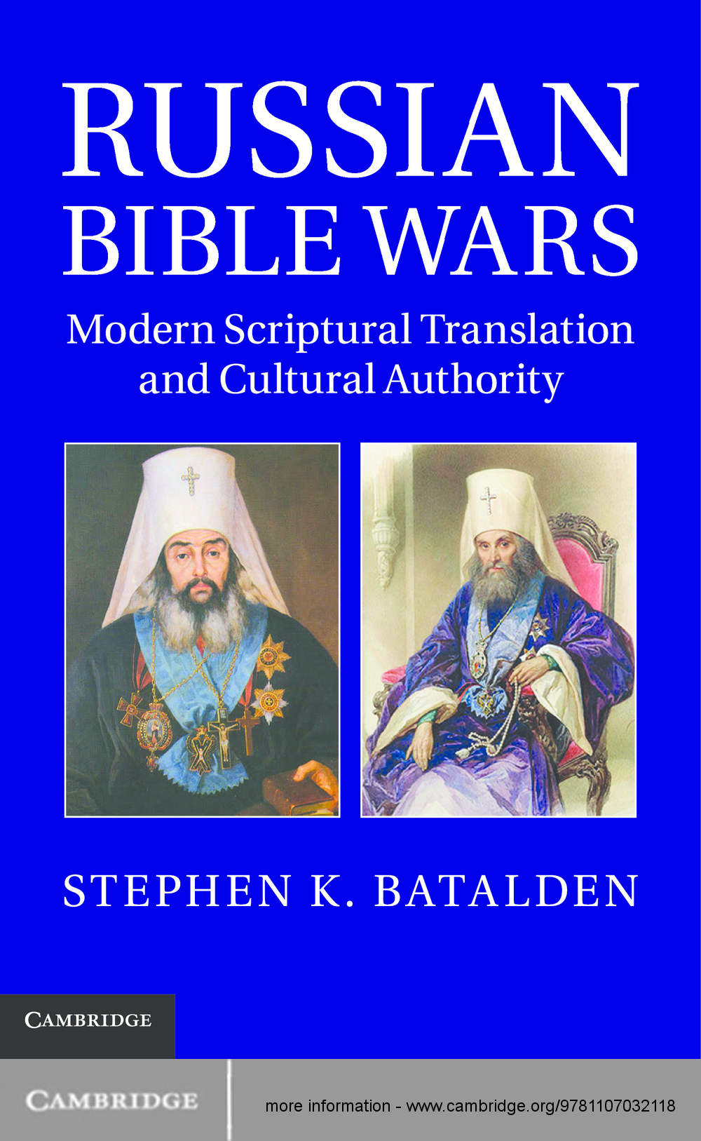 Russian Bible Wars Modern Scriptural Translation and Cultural Authority