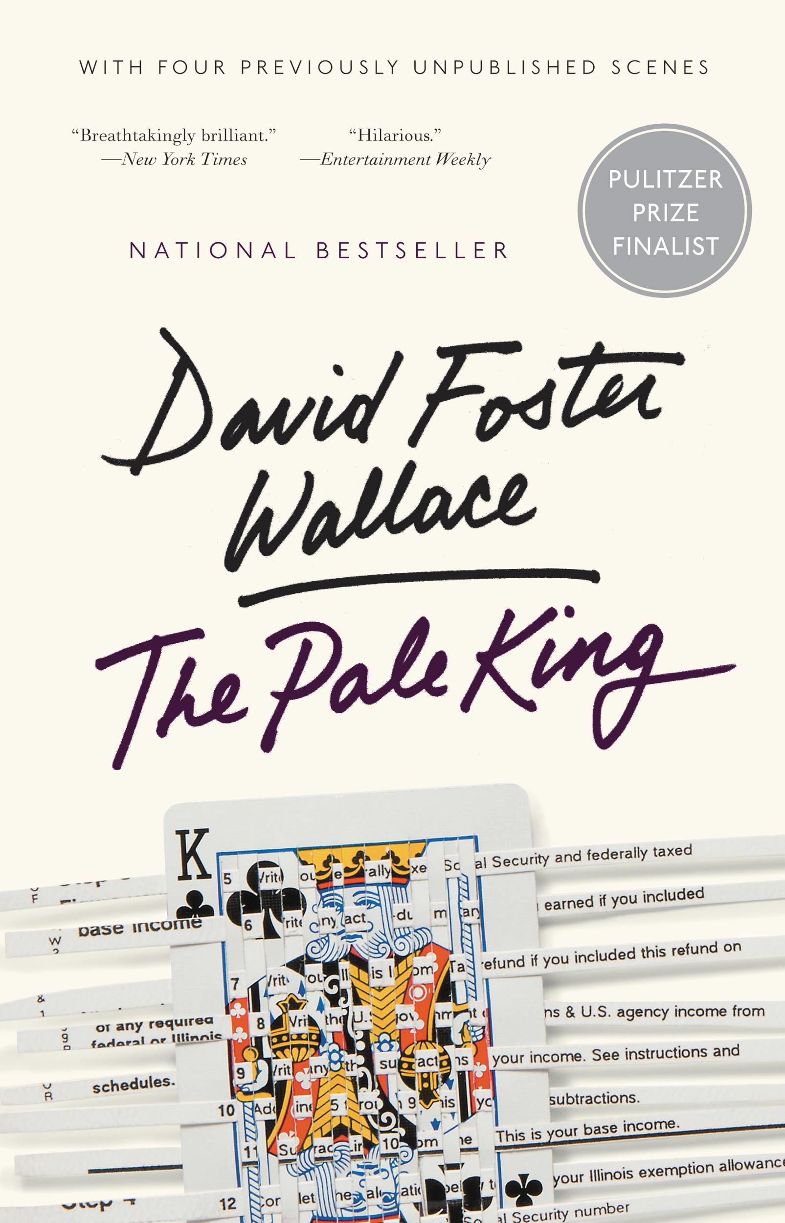 The Pale King By: David Foster Wallace