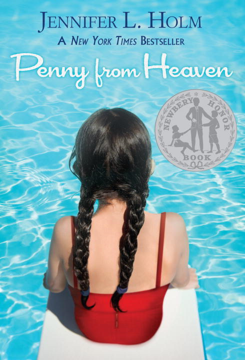 Penny from Heaven By: Jennifer L. Holm
