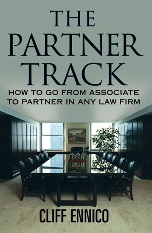 Partner Track By: Cliff Ennico