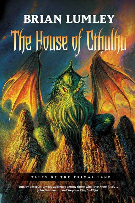 The House of Cthulhu By: Brian Lumley