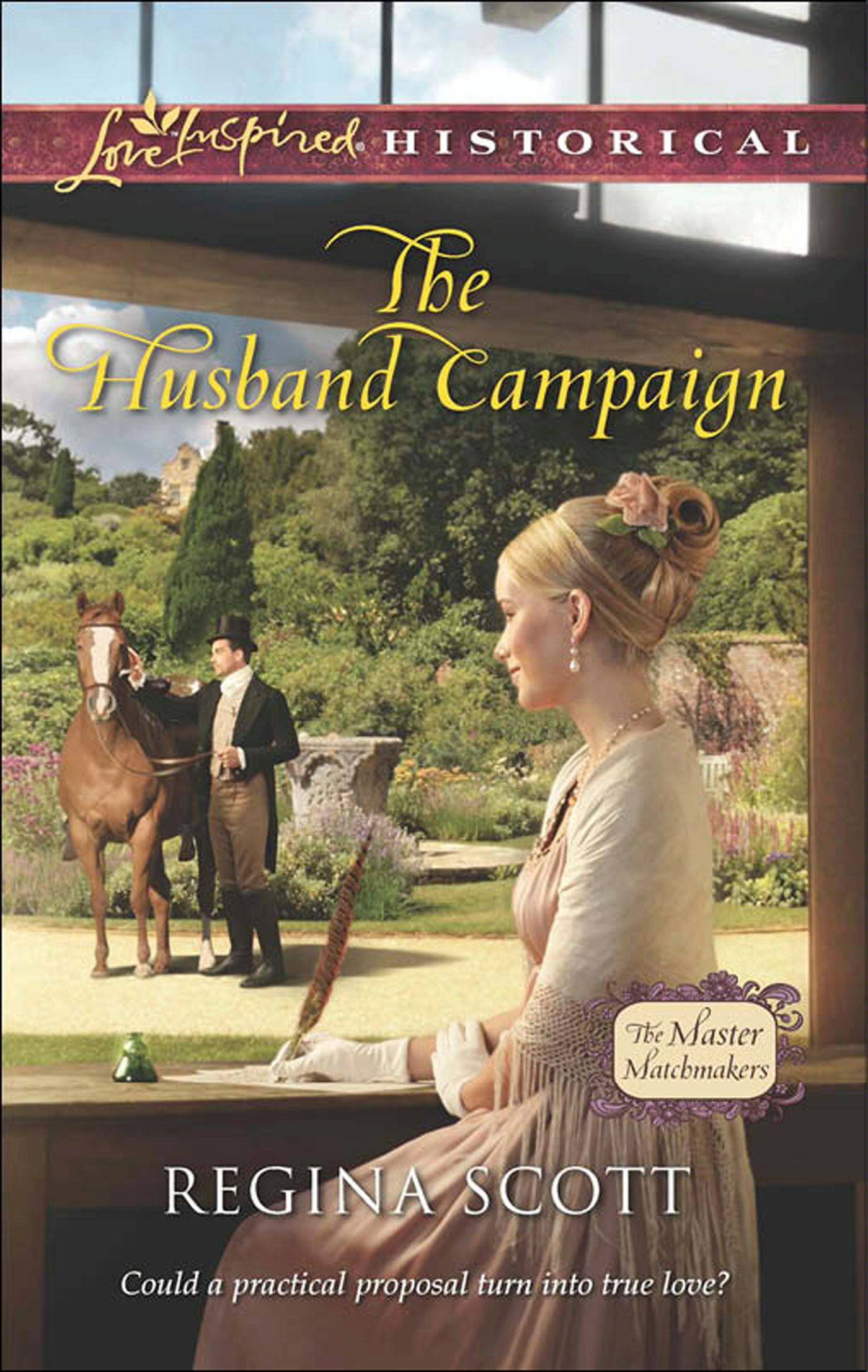 The Husband Campaign (Mills & Boon Love Inspired Historical) (The Master Matchmakers - Book 3)