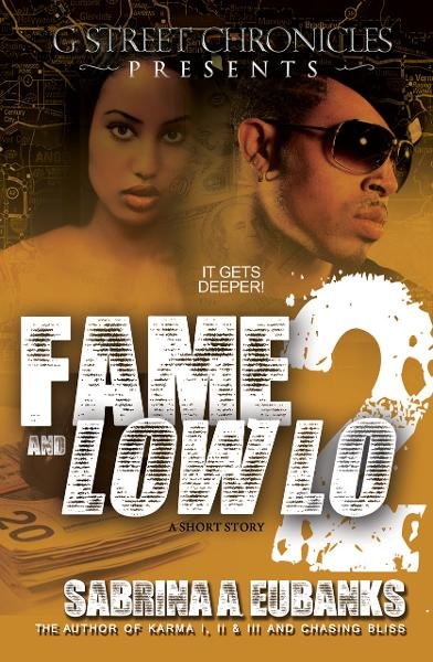 Fame and Low Lo 2 (Ebook Short Story Series)