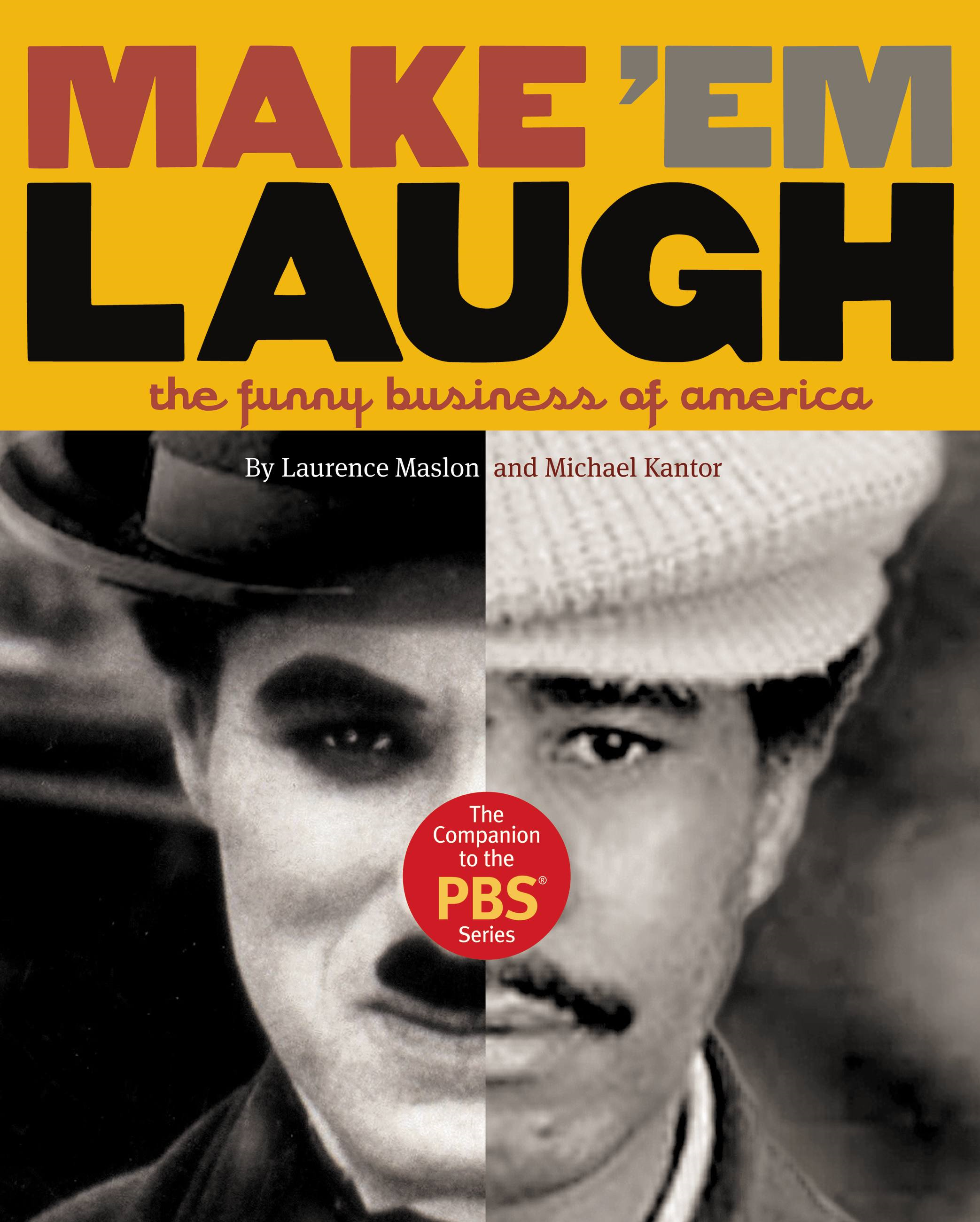 Make 'Em Laugh By: Laurence Maslon,Michael Kantor