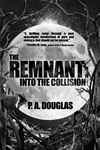 The Remnant: Into The Collision