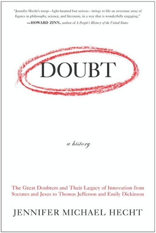 Doubt: A History By: Jennifer Hecht