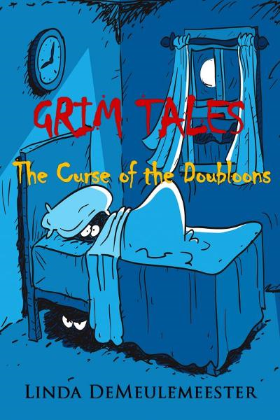 Grim Tales: The Curse of the Doubloons By: Linda DeMeulemeester