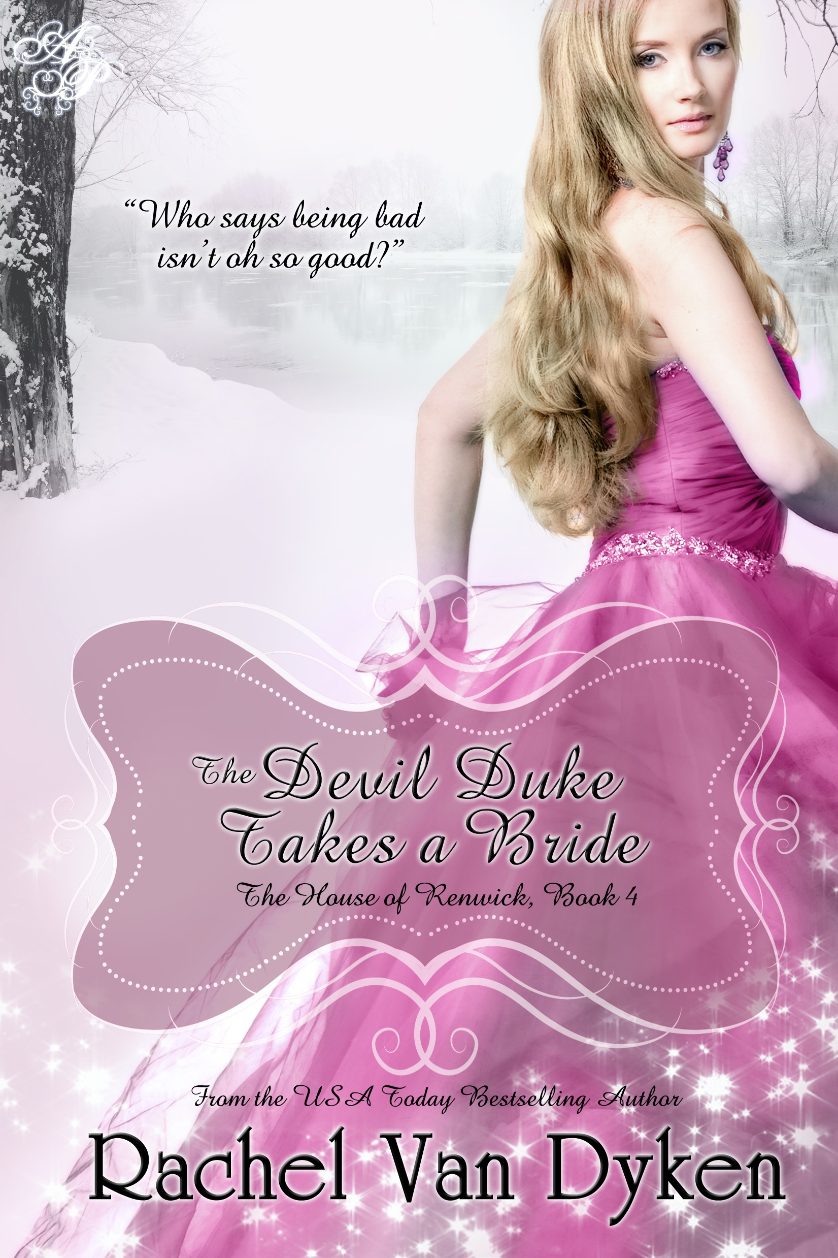 The Devil Duke Takes a Bride By: Rachel Van Dyken