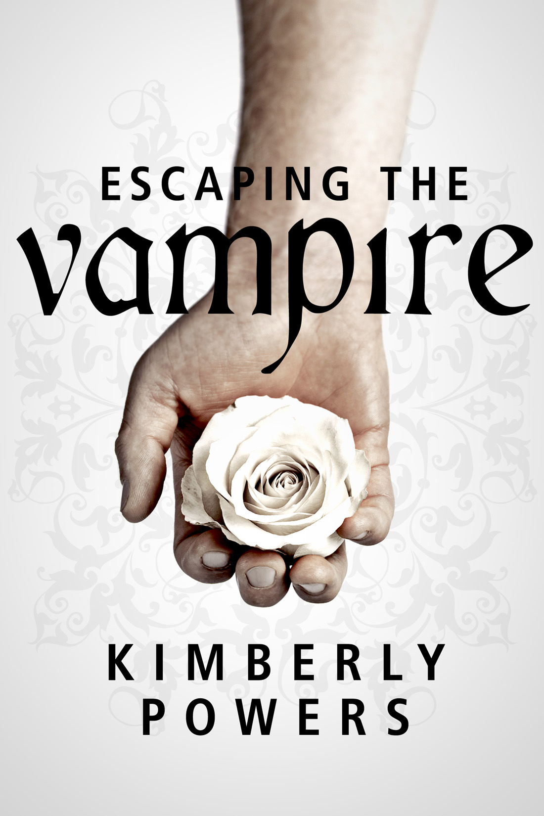 Escaping the Vampire: Desperate for the Immortal Hero By: Kimberly Powers