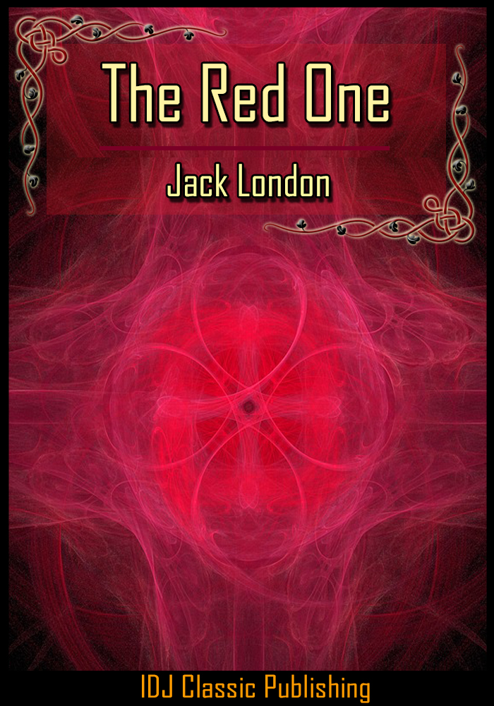 Jack London - The Red One [Full Classic Illustration]+[New Illustration]+[Active TOC]