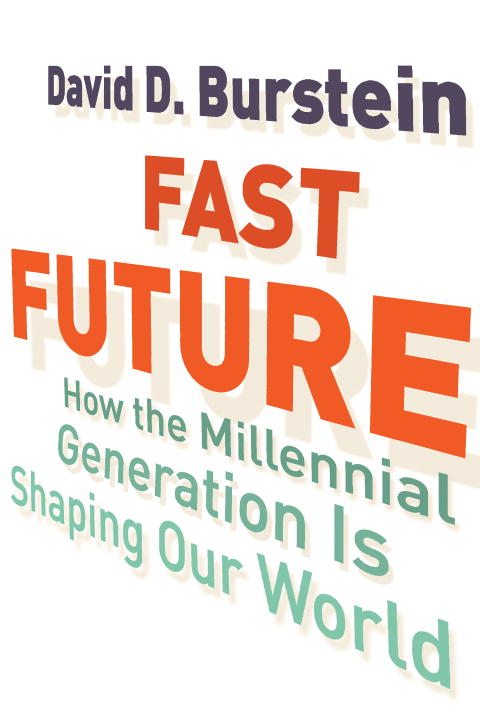 Fast Future By: David D. Burstein